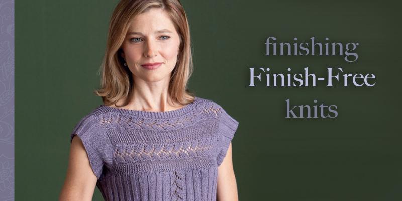 Finishes for <em>Finish Free Knits</em>