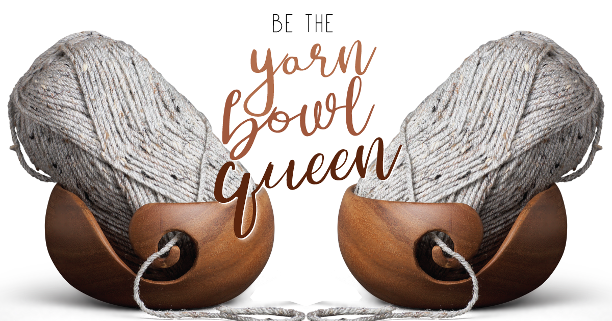 Furls Crochet Wild Wednesday: Be the Yarn Bowl Queen!