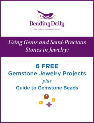 The Using Gems and Semi-Precious Stones in Jewelry free eBook comes with 6 free gemstone jewelry projects and a guide to gemstone beads.