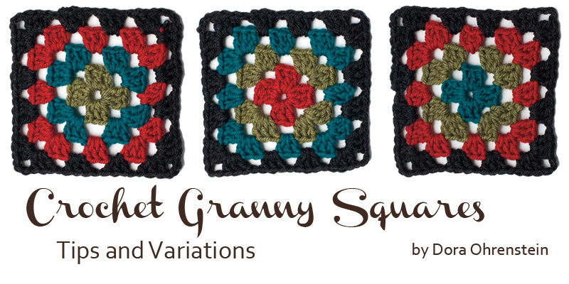 Crochet Granny Squares Tips and Variations