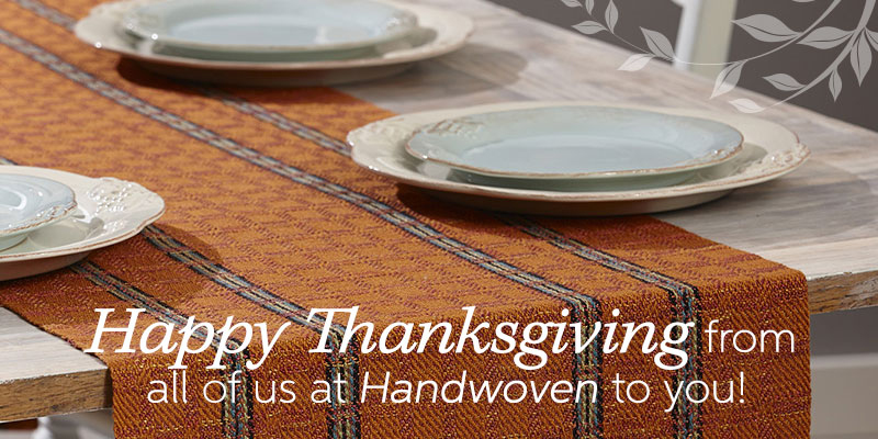 Happy Thanksgiving from Handwoven