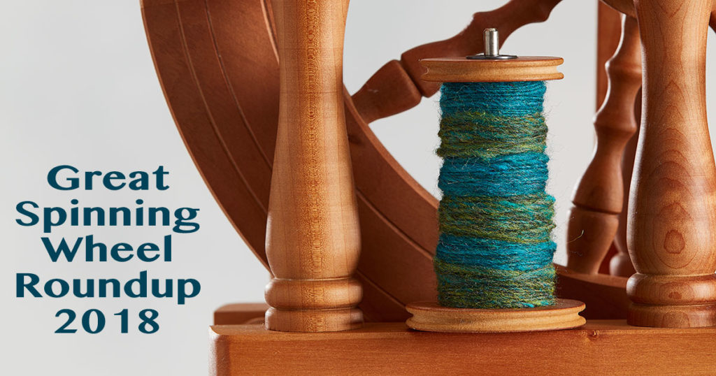 Great Spinning Wheel Roundup 2018: Shopping Guide