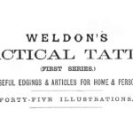 Victorian Tatting the <em>Weldon's</em> Way: Tatting Knots and with Two Threads