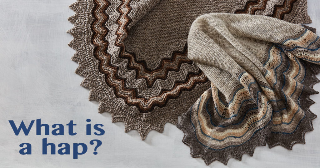 Knitted Shawl or Blanket: What is a Hap?
