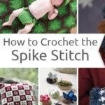 How to Make a Crochet Spike Stitch