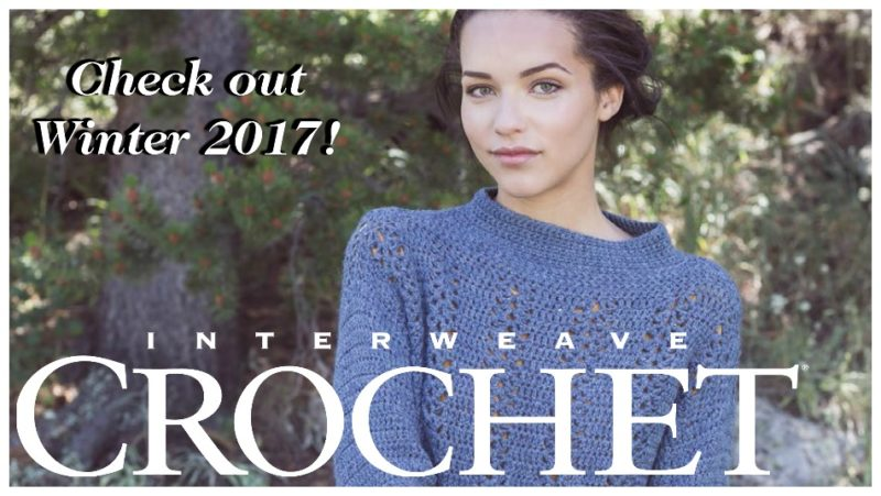 Interweave Crochet Winter 2017