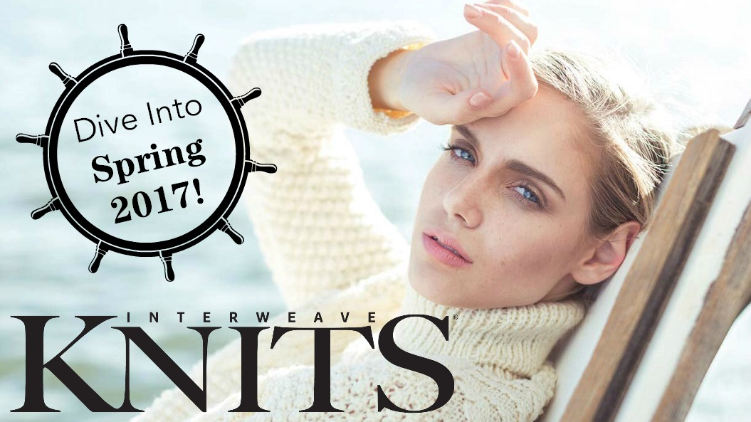 Interweave Knits Pattern Errata : Preview the Issue: Interweave Knits Spring 2017 - Interweave