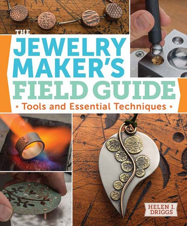 Top 10 Jewelry-Making Books from Interweave Editors. Jewelry Makers Field Guide by Helen Driggs