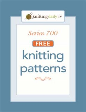 Download All Patterns From Knitting Daily TV Series 700 ...