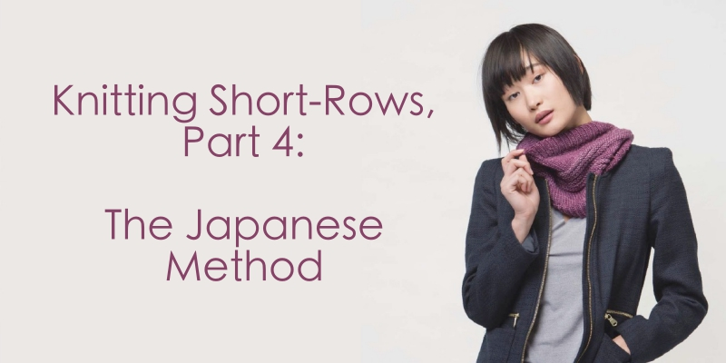 Knitting Short Rows: The Japanese Method