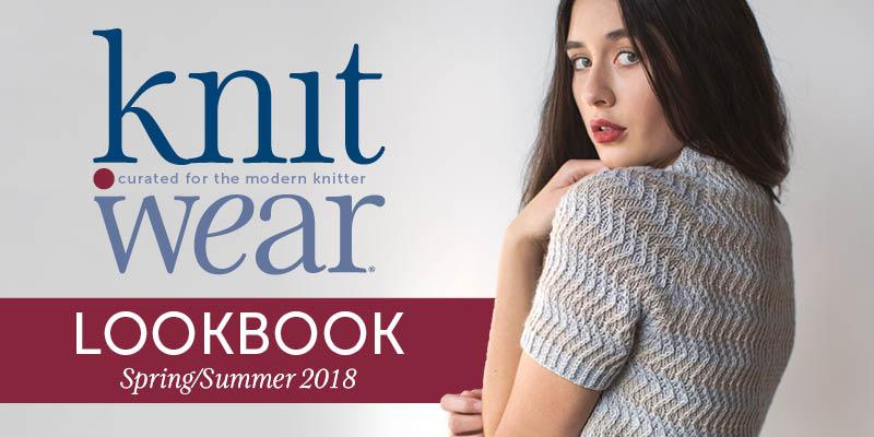 <em>knit.wear</em> Spring/Summer 2018 Lookbook