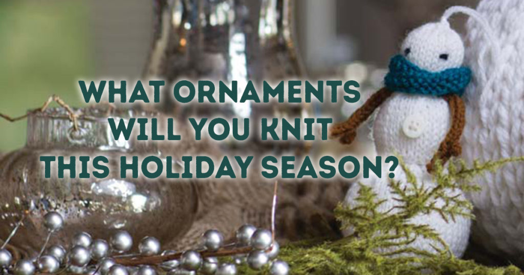 It's Not Too Early to Think About Knitted Ornaments