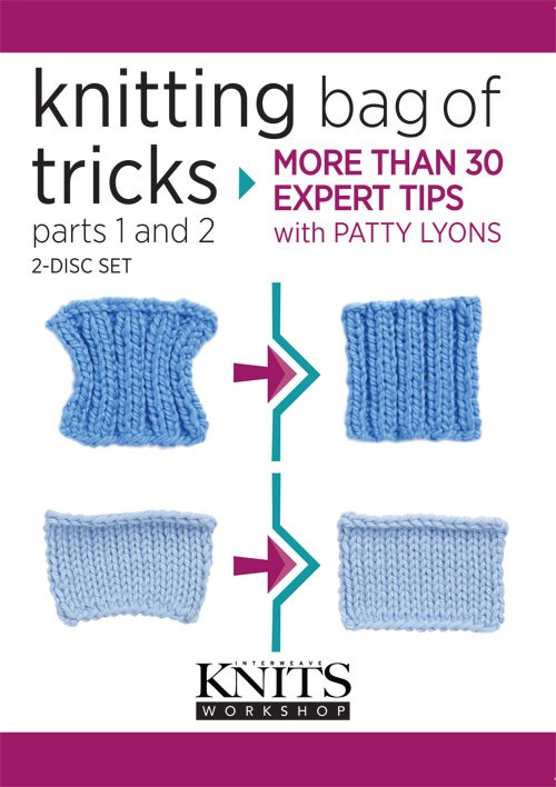 Knitting Bag of Tricks Part 1 and Part 2