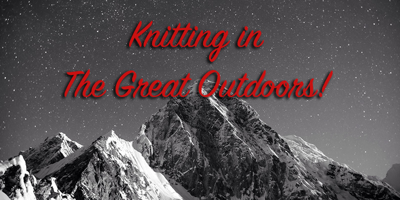 3 Projects to Knit in The Great Outdoors