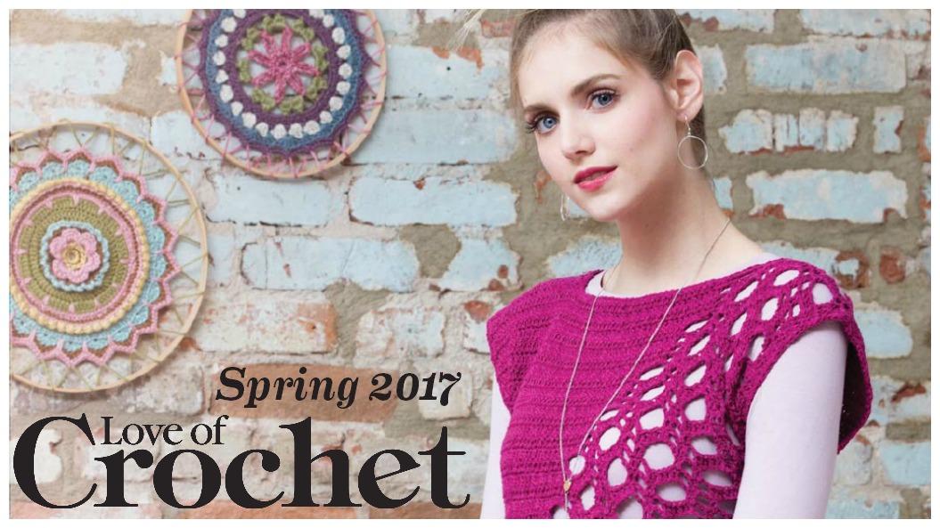 Spring Blush: Love of Crochet Spring 2017