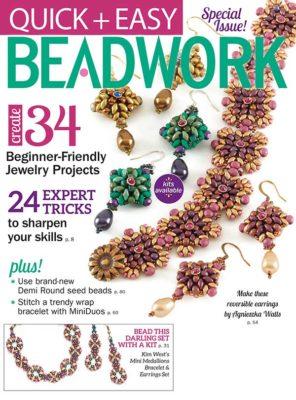 Quick & Easy Beadwork, Winter 2017 Magazine