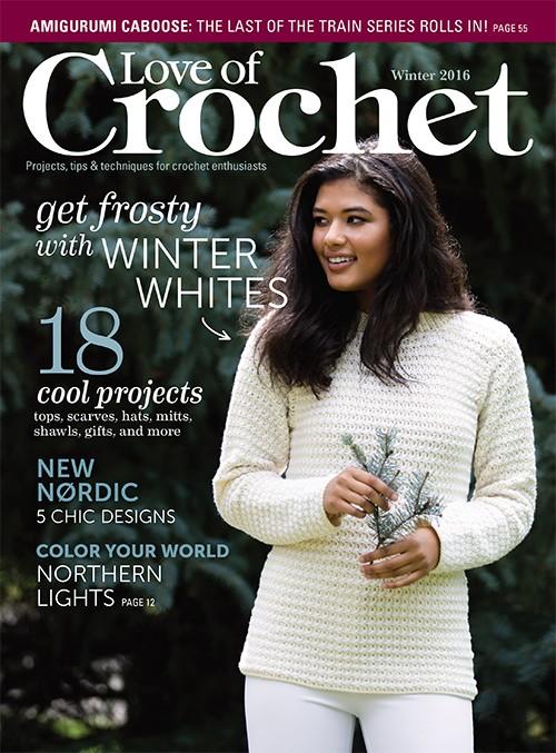 Love of Crochet Magazine Winter 2016