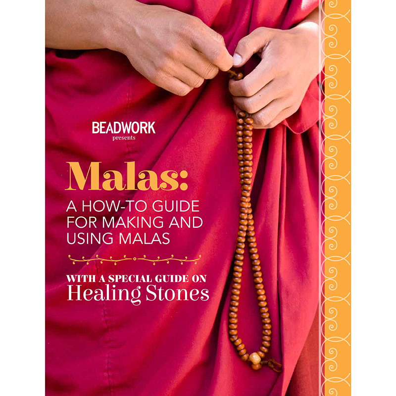 Making and Using Malas for Stress-Free Living. Malas How-To Guide, from Beadwork Magazine.