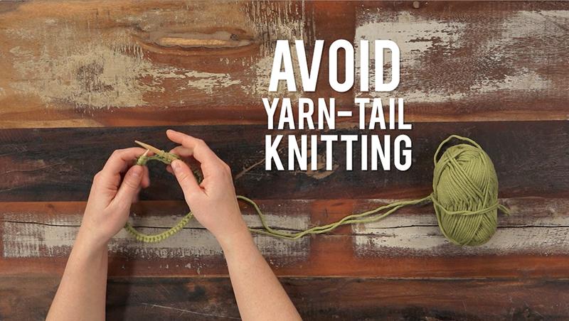 Interweave Yarn Hacks: Avoid Yarn-Tail Knitting