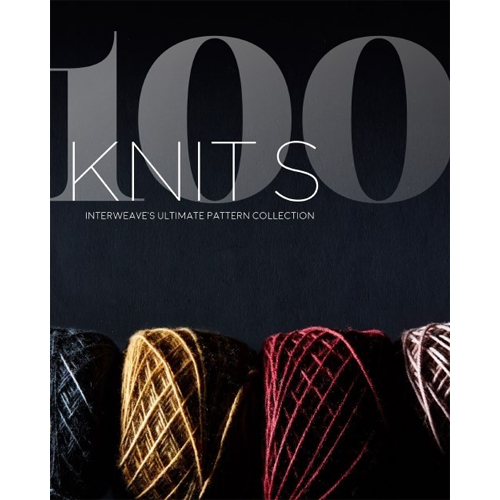 100 Knits: Interweave's Ultimate Pattern Collection Book