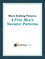 Grab your FREE copy of these 4 men's sweater knitting patterns.