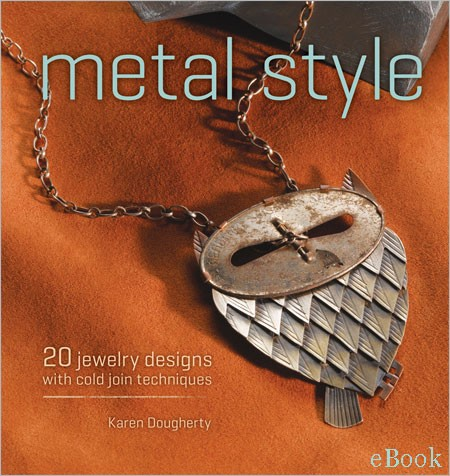 Top 10 Jewelry-Making Books from Interweave Editors. Metal Style by Karen Dougherty