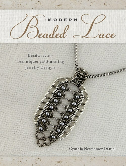 Interweave Editors' 10 Favorite Beading Books. Modern Beaded Lace by Cynthia Newcomer Daniel