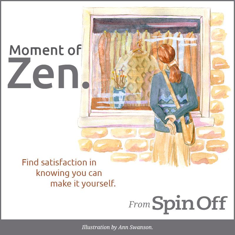 Moment of Zen: Satisfaction
