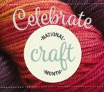 National Craft Month Is All the Excuse We Need