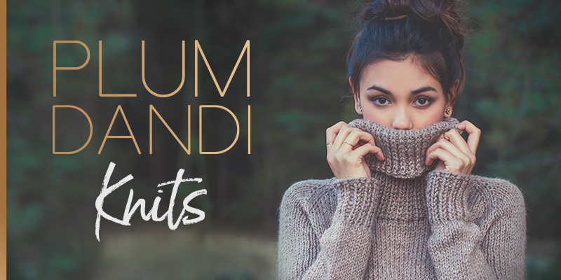 Stitch up Some Simple Luxury with <em>Plum Dandi Knits</em>
