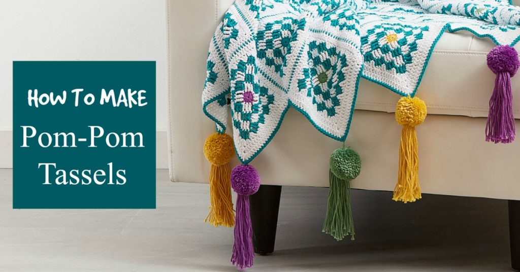 How to Create a Trendy Pom-Tassel!