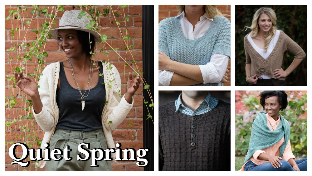 Quiet Spring: Love of Knitting Spring 2017