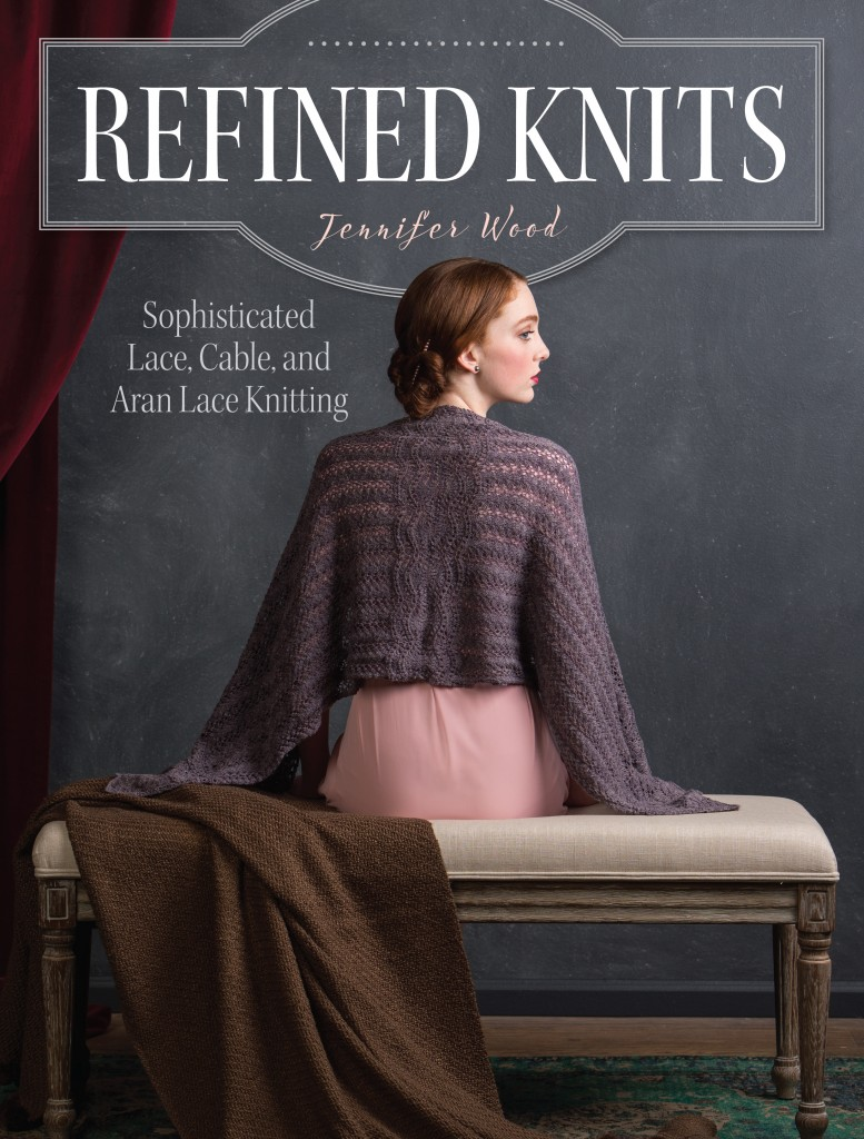 Refined Knits, Jennifer Wood