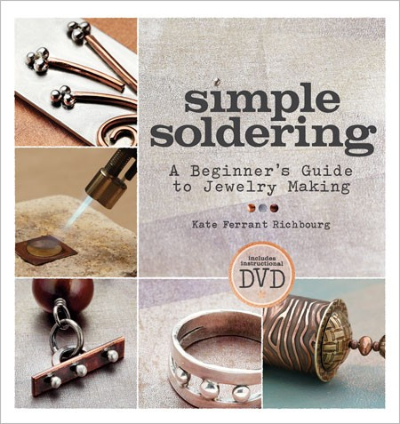 Top 10 Jewelry-Making Books from Interweave Editors. Simple Soldering by Kate Ferrant Richbourg