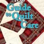 The AQS Guide to Quilt Care
