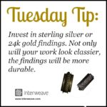 Tuesday Tip: Precious Metal Findings Make a Difference