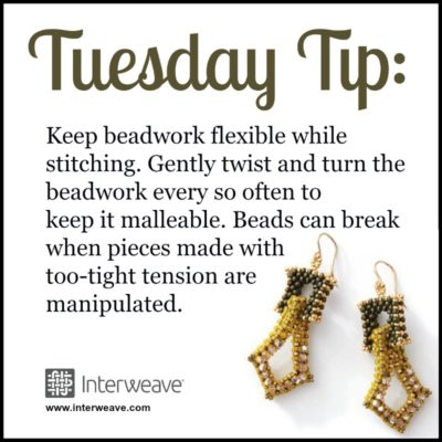 #TuesdayTip Keep beadwork flexible while stitching. Gently twist and turn the beadwork every so often to keep it malleable. Beads can break when pieces made with too-tight tension are manipulated.