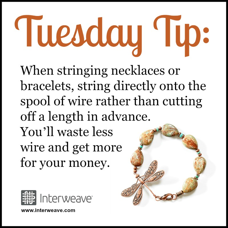 When stringing necklaces or bracelet, string directly onto the spool of wire rather than cutting off a length in advance. You'll waste less wire and get more for your money.
