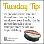Bead Weaving Tip To Prevent Residue From Smoke FireLine Thread