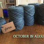 WIP Wednesday: October in August