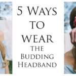 WWDD: 5 Hairstyles to Wear with the Budding Headband