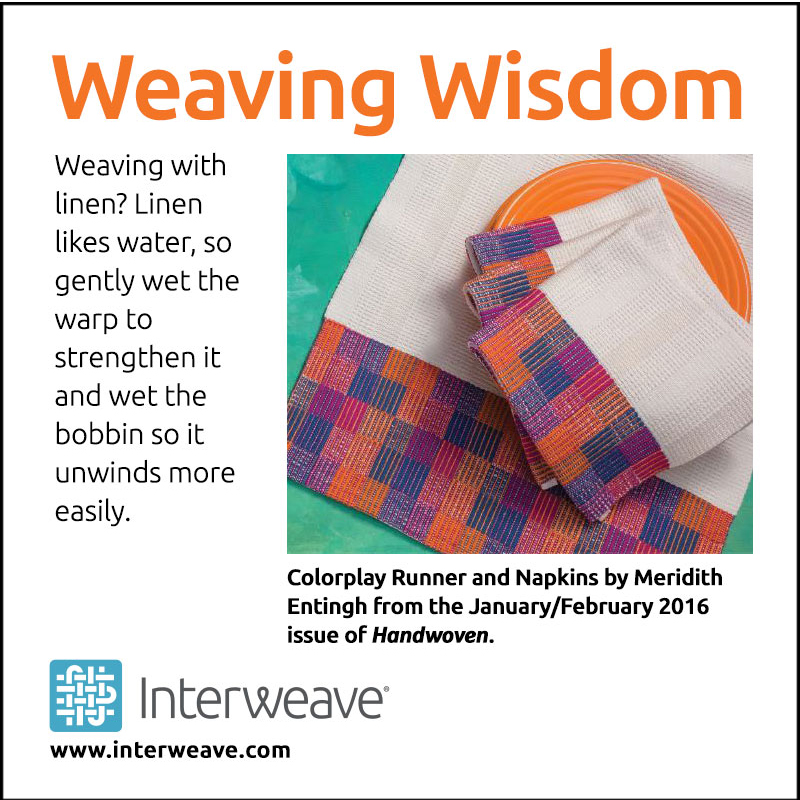 Weaving Wisdom: Weaving with Linen
