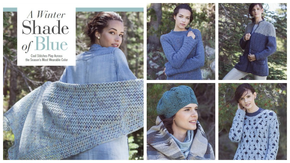 Interweave Crochet Winter 2017: A Winter Shade of Blue