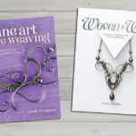 More Than 100 Reasons to Master Wire Weaving with Sarah Thompson