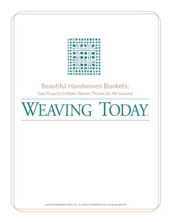 You'll love these free weaving patterns on hand woven throws and blankets from Interweave.