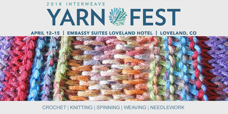 Interweave Yarn Fest 2018: Learn Tunisian Stitch, Solomons' Knot Lace, Filet Crochet and More!