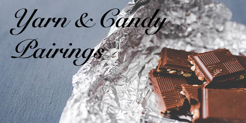 Find your Perfect Yarn and Candy Pairing