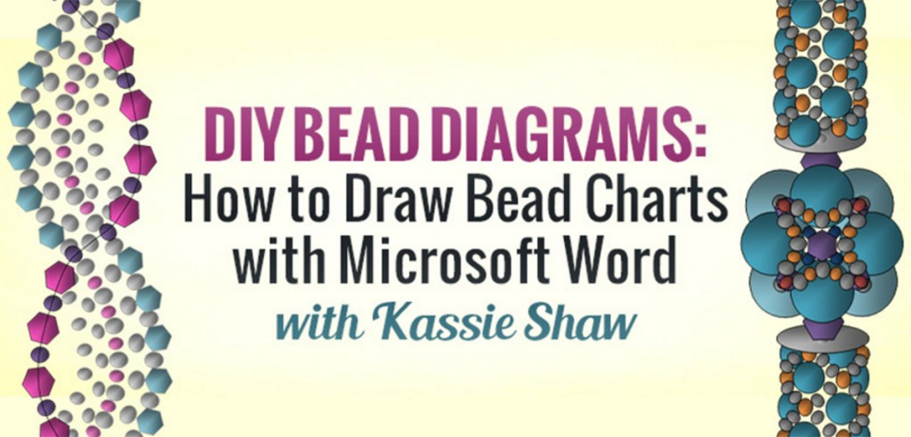 Kassie Shaw's DIY Bead Diagrams: How to Draw Bead Charts with Microsoft Word