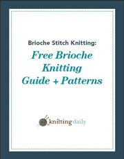 Free brioche stitch knitting ebook filled with patterns and tutorials.