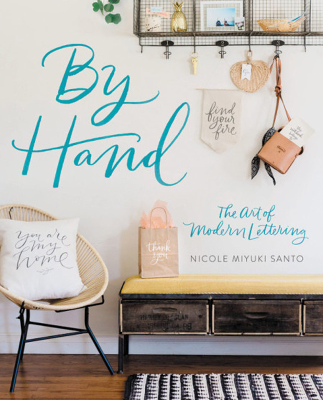 BY HAND: The Art of Modern Lettering by Nicole Miyuki Santo